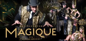 KEVIN & CARUSO Magique At Fallsview Casino Resort